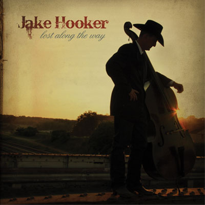Jake Hooker - Lost Along The Way
